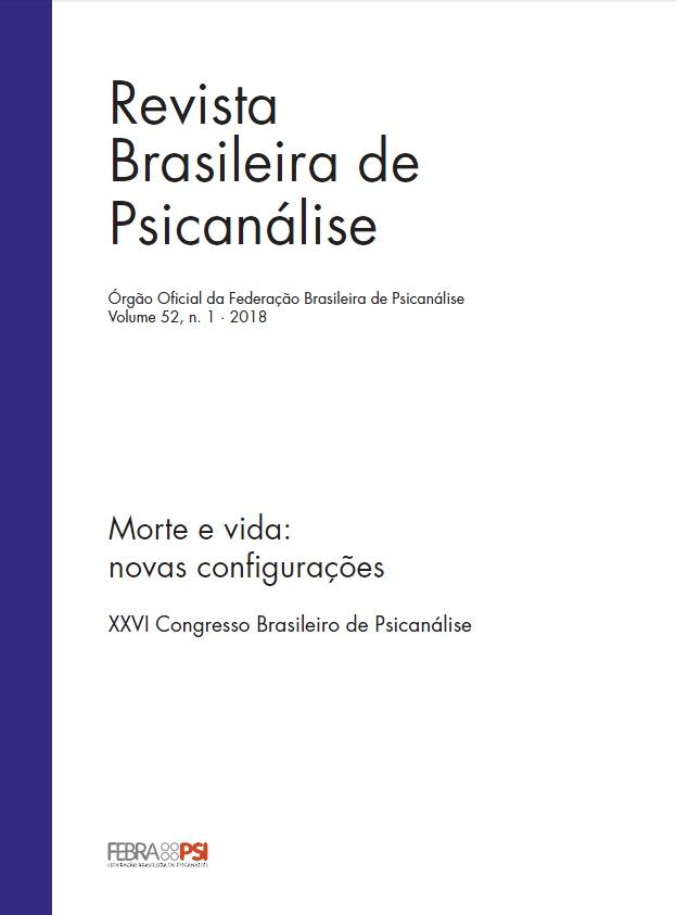 Morte e vida: novas configurações | XXVI Congresso Brasileiro de Psicanálise